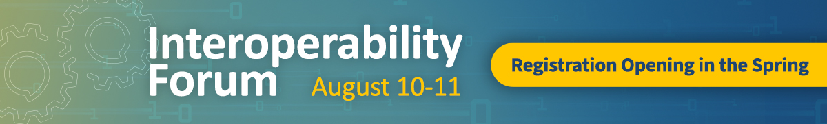 Image Announcing the Interoperability Forum, August 10-11, 2020 in DC