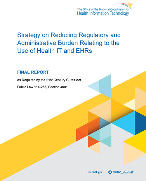 Strategy on Reducing Regulatory and Administrative Burden Relating to the Use of Health IT and EHRs