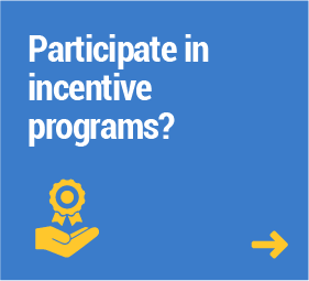 Participate in incentive programs?