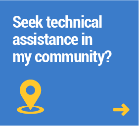 Seek technical assistance in my community?