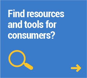 Find resources and tools for consumers?
