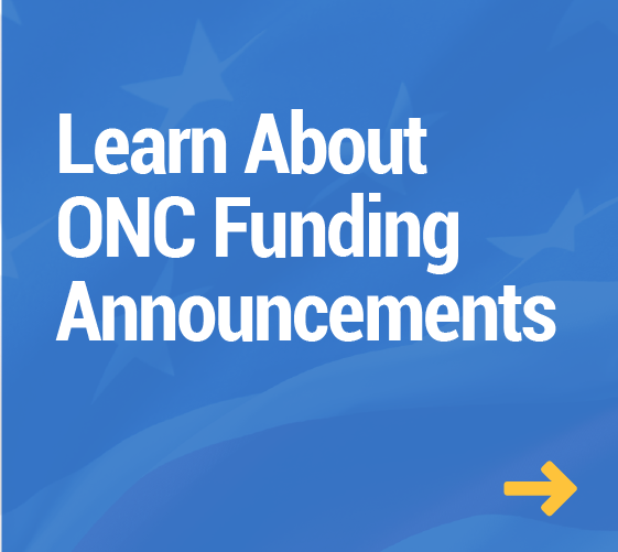 Learn About ONC Funding Announcements