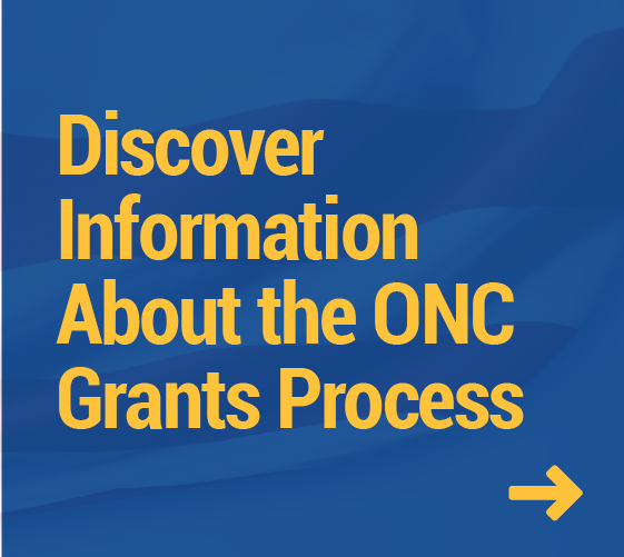 Discover Information About the ONC Grants Process