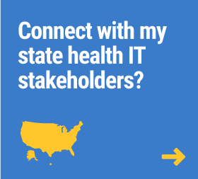 Connect with my state health IT Stakeholders