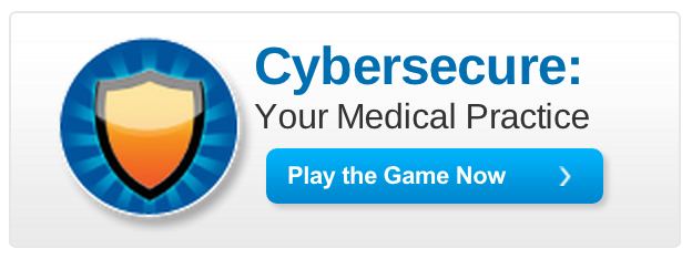 Cybersecure: Your Medical Practice. Play the game now