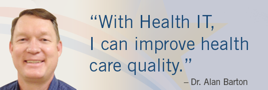 """With Health IT, I can improve health care quality"" - Dr. Barton"