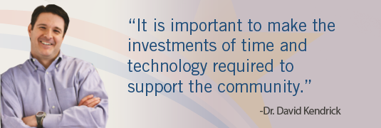 'It is important to make the investments of time and technology required to support the community.' - Dr. Kendirck