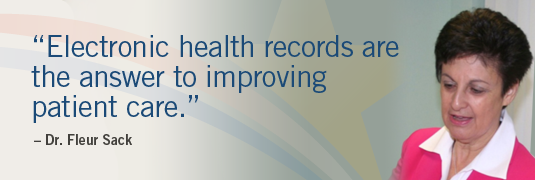 Dr. Sack quote: 'Electronic health records are the answer to improving patient care.'