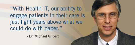 'The ability to share trends and engage the patient in their care is just light years above what we could do with paper.' - Dr. Michael Gilbert