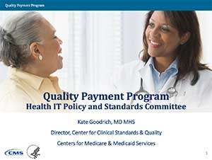 Quality Payment Program Health IT Policy and Standards Committee Slides