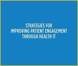 Patient Engagement Strategies for Clinicians