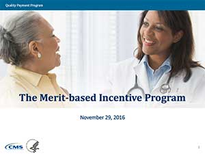 Merit-Based Incentive Payment System (MIPS)