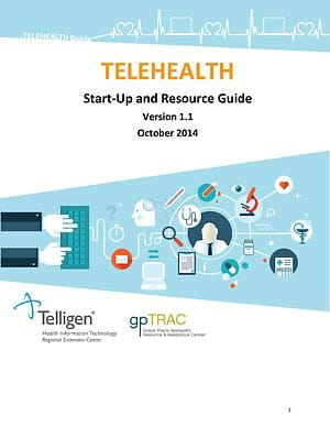 Telehealth Start-Up and Resource Guide