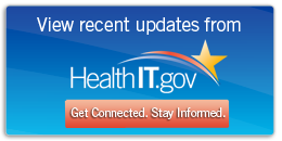 View recent updates from HealthIT.gov