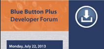 Blue Button Developer Forum - Early Adopter Experiences
